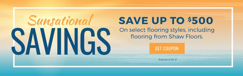 Sunsational Savings Sale | Shans Carpets And Fine Flooring Inc